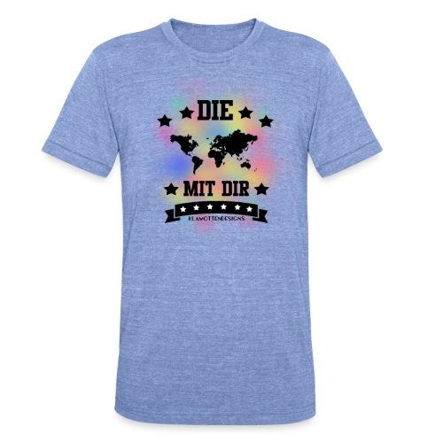 Die Welt mit dir bunt weiss - Klamottendesigns - Unisex Tri-Blend T-Shirt von Bella + Canvas