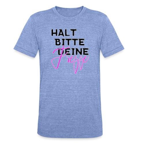 Halt bitte deine Fresse - Unisex Tri-Blend T-Shirt von Bella + Canvas