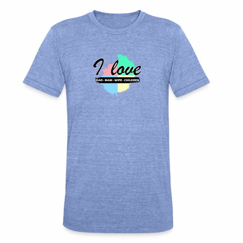 I love dad mom wife children - T-shirt chiné Bella + Canvas Unisexe