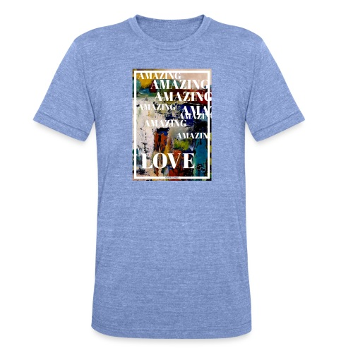 Amazing Love - Triblend-T-shirt unisex från Bella + Canvas