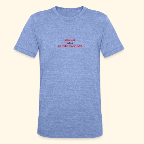 Good bye and thank you - Unisex Tri-Blend T-Shirt by Bella & Canvas