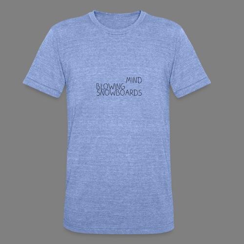 MindBlowingSnowboards_han - Unisex Tri-Blend T-Shirt von Bella + Canvas