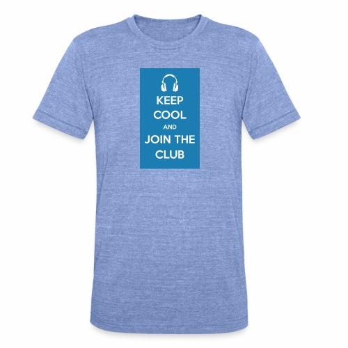 Join the club - Unisex Tri-Blend T-Shirt by Bella & Canvas