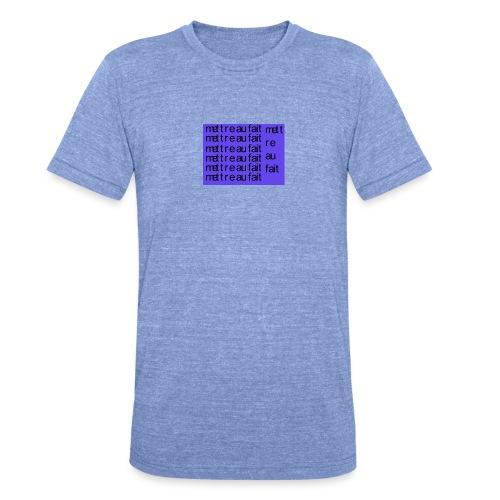 mettre au fait - Unisex tri-blend T-shirt fra Bella + Canvas