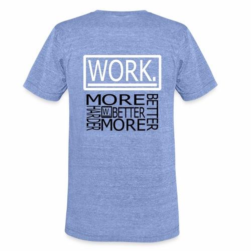 BETTER HARDER MORE - Unisex tri-blend T-shirt van Bella + Canvas
