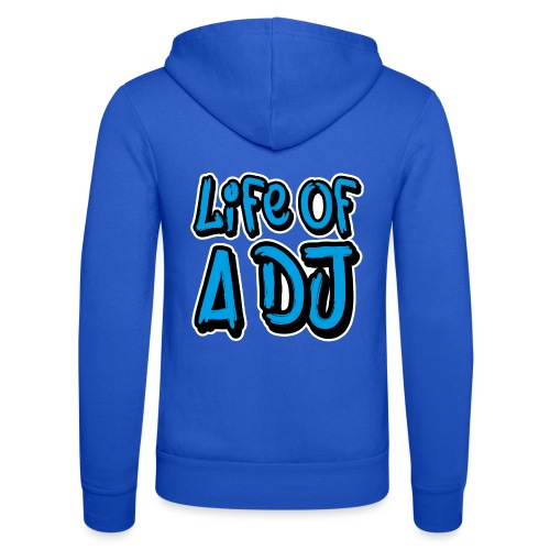 Life of a DJ- Blue - Unisex Hooded Jacket by Bella + Canvas