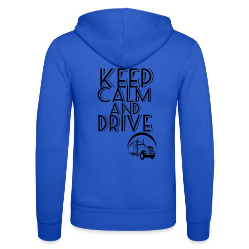 Keep Calm and drive - Unisex hættejakke fra Bella + Canvas