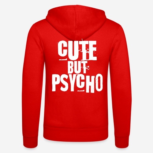 cute but psycho - Unisex Kapuzenjacke von Bella + Canvas