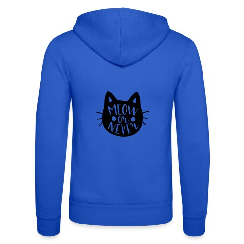 Cat Sayings: Meow or Never - Unisex Hooded Jacket by Bella + Canvas