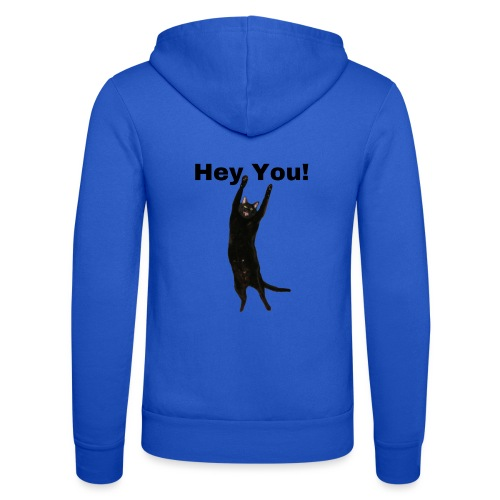 Hey you cat - Unisex Hooded Jacket by Bella + Canvas