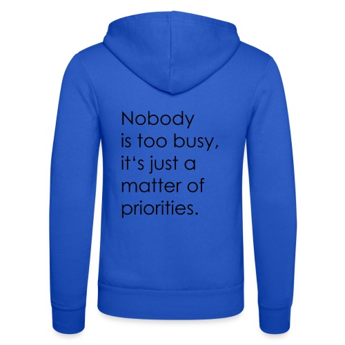 Priorities | motivation - Unisex Hooded Jacket by Bella + Canvas