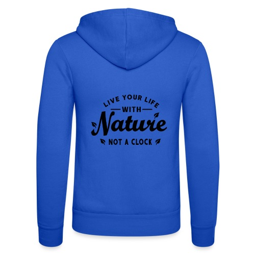 Live your life with Nature - Unisex Kapuzenjacke von Bella + Canvas