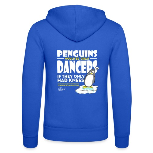 Penguins would be great dancers - Luvjacka unisex från Bella + Canvas