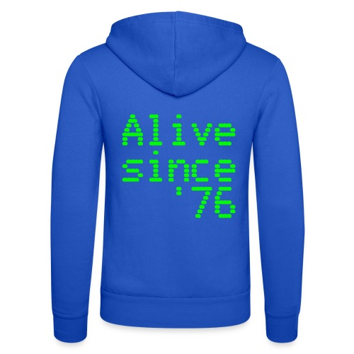 Alive since '76. 40th birthday shirt - Unisex Hooded Jacket by Bella + Canvas