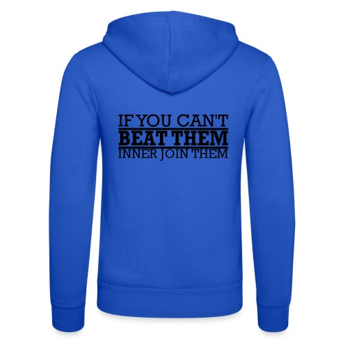 If You can't beat them, inner join them - Luvjacka unisex från Bella + Canvas