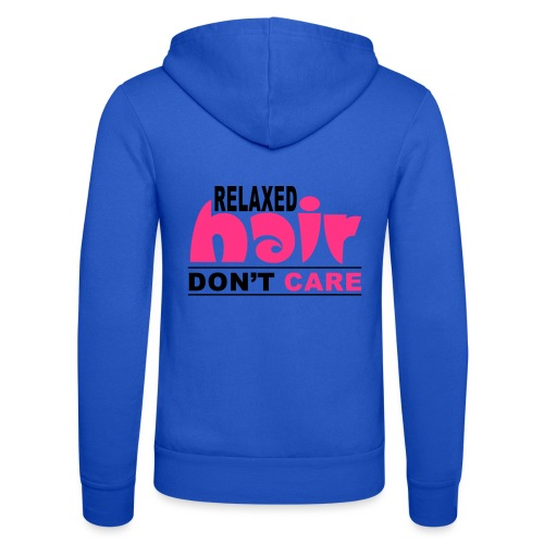 Relaxed Hair Don't Care - Unisex Hooded Jacket by Bella + Canvas