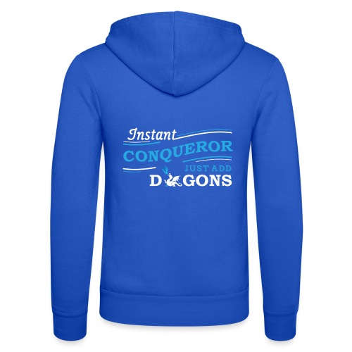 Instant Conqueror, Just Add Dragons - Unisex Hooded Jacket by Bella + Canvas
