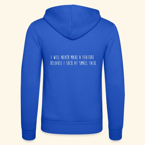I will never make a feature - Unisex hoodie van Bella + Canvas