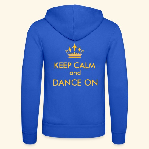 Keep calm and dance on - Unisex Kapuzenjacke von Bella + Canvas