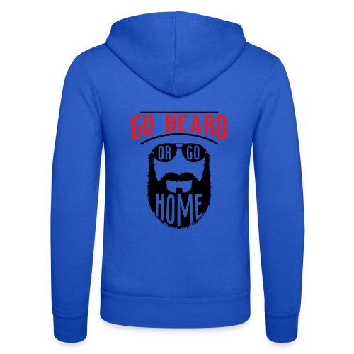 Go Beard Or Go Home - Unisex Kapuzenjacke von Bella + Canvas