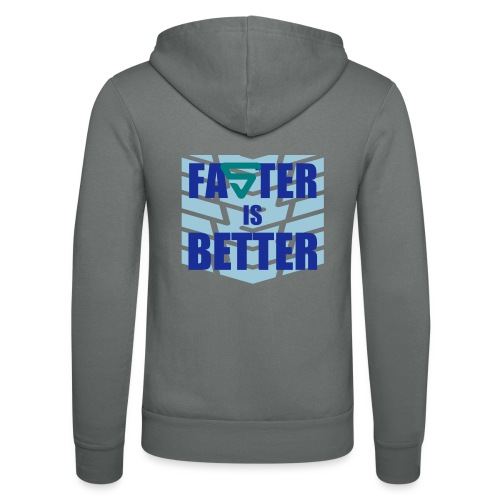 Faster is Better - Veste à capuche unisexe Bella + Canvas