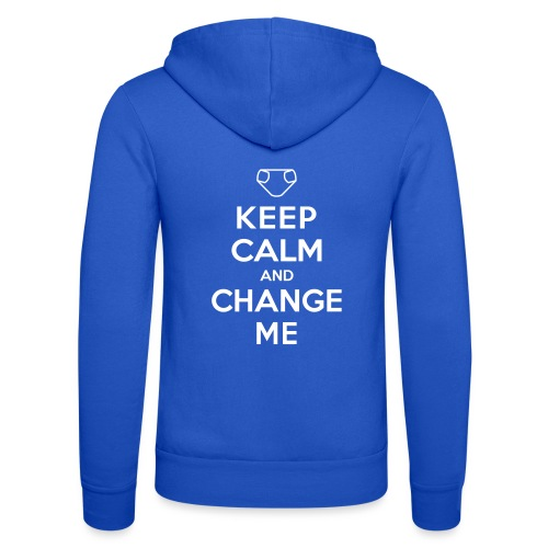 Keep Calm and Change Me - Unisex Kapuzenjacke von Bella + Canvas