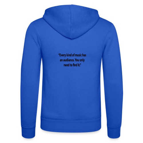 Quote RobRibbelink audiance Phone case - Unisex Hooded Jacket by Bella + Canvas