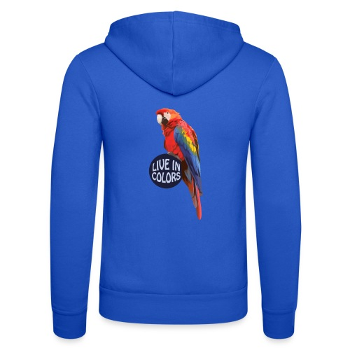 Parrot - Live in colors - Unisex Hooded Jacket by Bella + Canvas