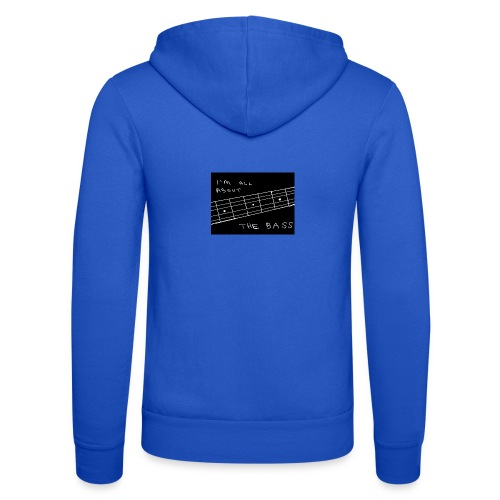 I M ALL ABOUT THE BASS - Unisex Hooded Jacket by Bella + Canvas