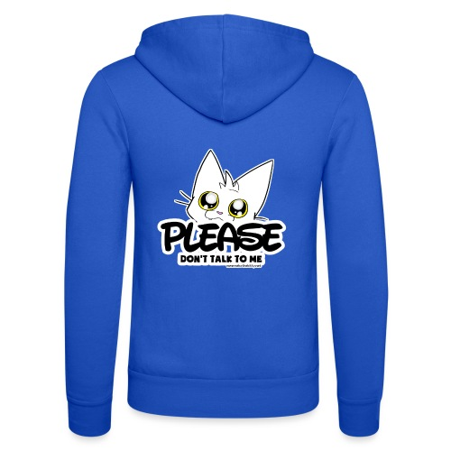 Please Don't Talk To Me - Unisex Hooded Jacket by Bella + Canvas