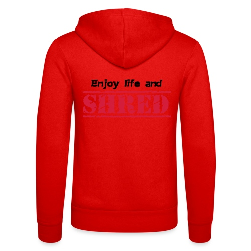 Enjoy life and SHRED - Unisex Kapuzenjacke von Bella + Canvas