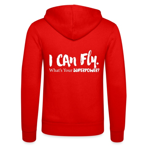 I can fly. Waht's your superpower? - Unisex Kapuzenjacke von Bella + Canvas