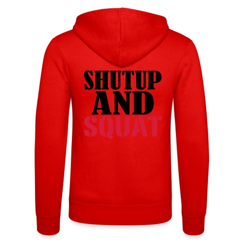 Shut up and SQUAT, Training, Fitness, Crossfit - Unisex Kapuzenjacke von Bella + Canvas