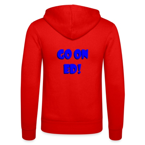 Go on Ed - Unisex Hooded Jacket by Bella + Canvas