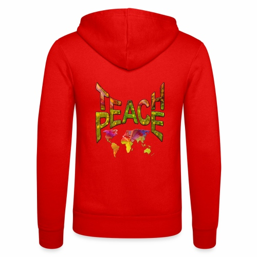 Teach Peace - Unisex Hooded Jacket by Bella + Canvas
