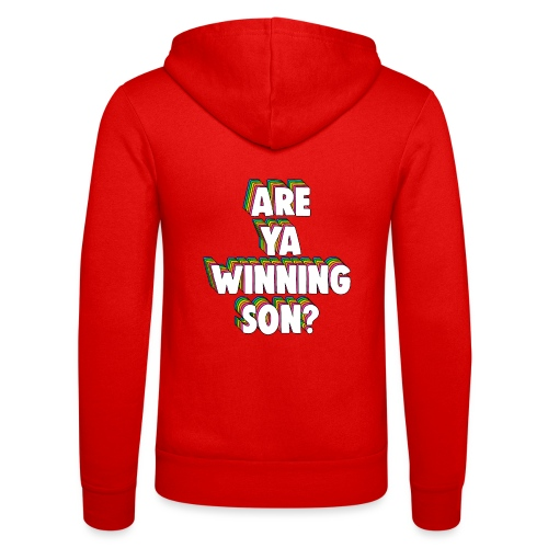 Are Ya Winning, Son? Meme - Unisex Hooded Jacket by Bella + Canvas