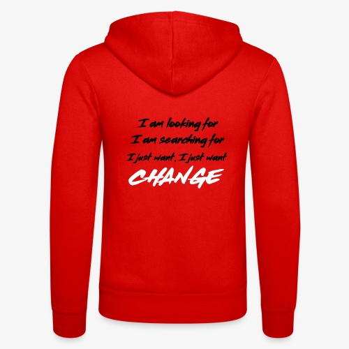 Change (NF) 1.1 - Unisex Hooded Jacket by Bella + Canvas