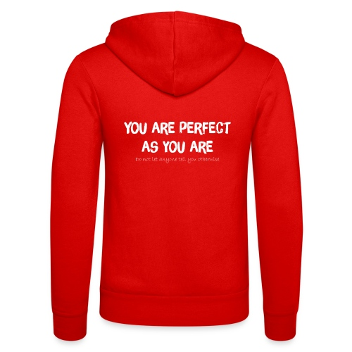 YOU ARE PERFECT AS YOU ARE - Unisex Kapuzenjacke von Bella + Canvas