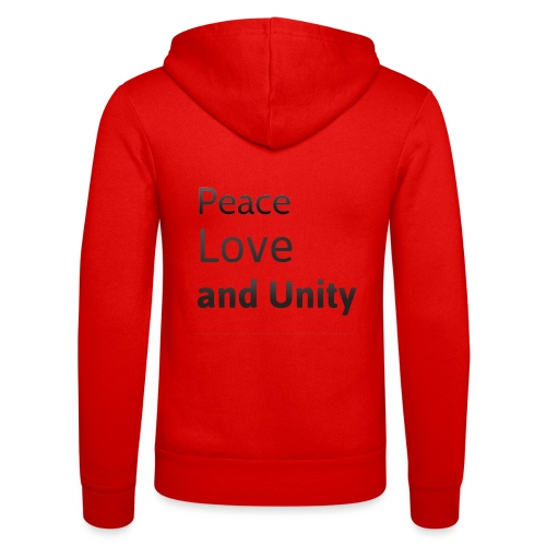 Peace love and unity - Unisex Hooded Jacket by Bella + Canvas