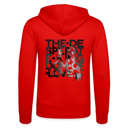 Desperate Kingdom of Love - Unisex Hooded Jacket by Bella + Canvas