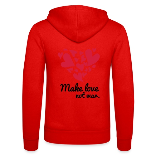 Make Love Not War T-Shirt - Unisex Hooded Jacket by Bella + Canvas