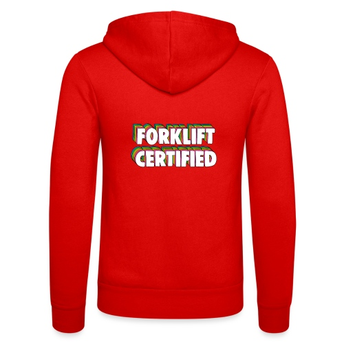 Forklift Certification Meme - Unisex Hooded Jacket by Bella + Canvas