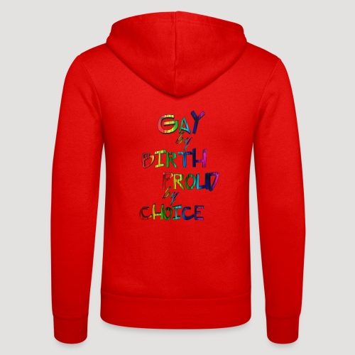 Gay by Birth - Unisex Kapuzenjacke von Bella + Canvas