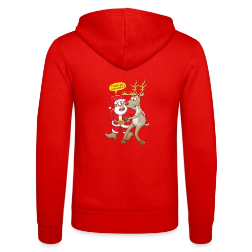 Santa thanks deeply to his red-nosed reindeer - Unisex Hooded Jacket by Bella + Canvas