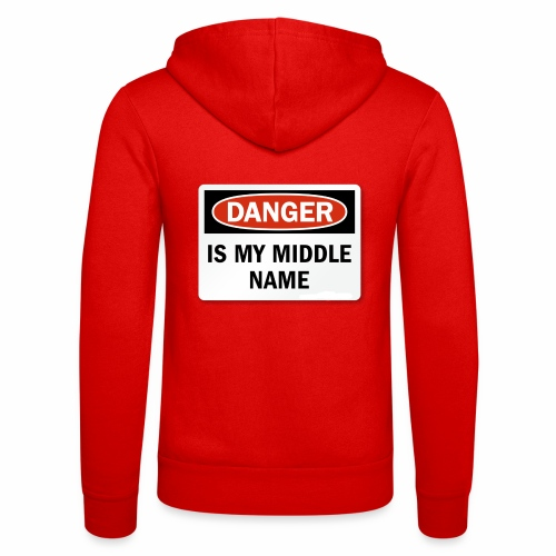Danger is my middle name - Unisex Hooded Jacket by Bella + Canvas