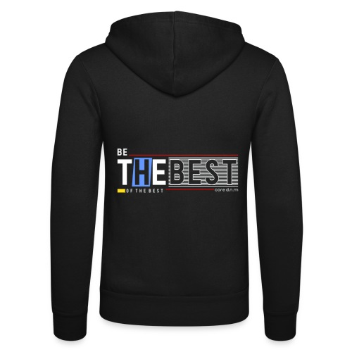 Be the best - Unisex Kapuzenjacke von Bella + Canvas