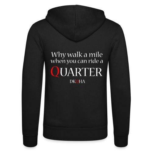 Why walk a mile, hvid skrift - Unisex hættejakke fra Bella + Canvas