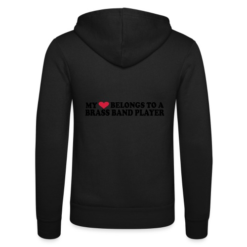 MY HEART BELONGS TO A BRASS BAND PLAYER - Unisex Hooded Jacket by Bella + Canvas