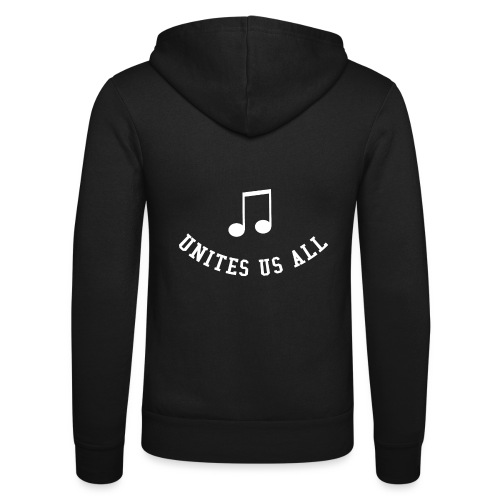 Music Unites Us All Shirt - Unisex Hooded Jacket by Bella + Canvas