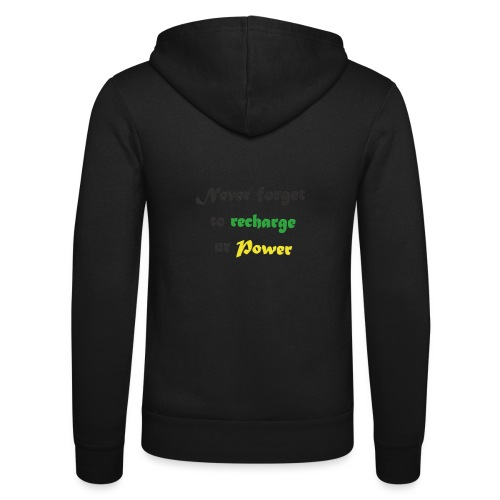 Recharge ur power saying in English - Unisex Hooded Jacket by Bella + Canvas